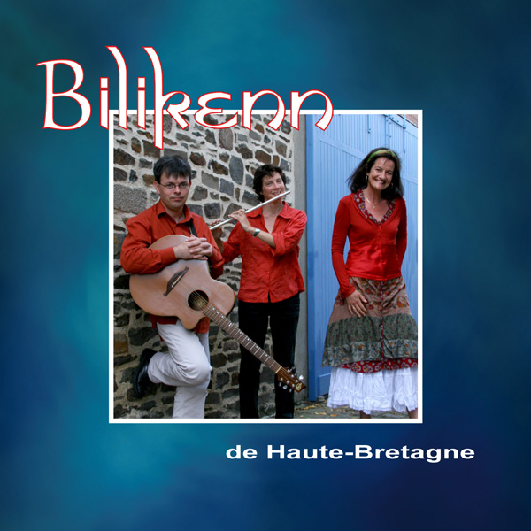 Bilkenn, de Haute Bretagne, cd