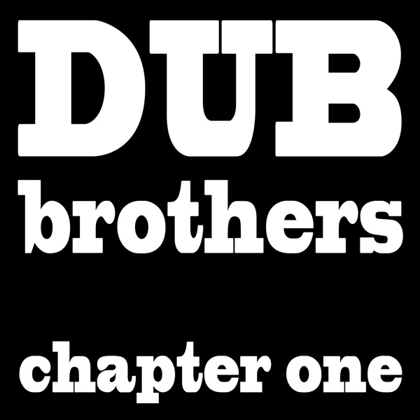 Dub Bothers, chapter one, cd