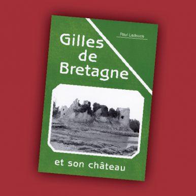 Gilles de Bretagne et son château