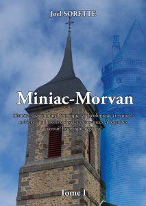 Miniac-Morvan, Joël Sorette, tome 1