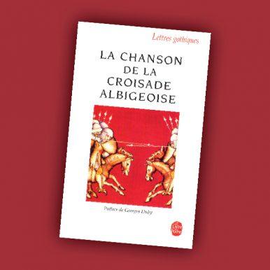 La Chanson de la Croisade Albigeoise