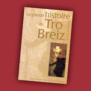 La grande histoire du Tro Breiz