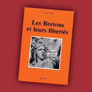Les bretons et leurs libertés