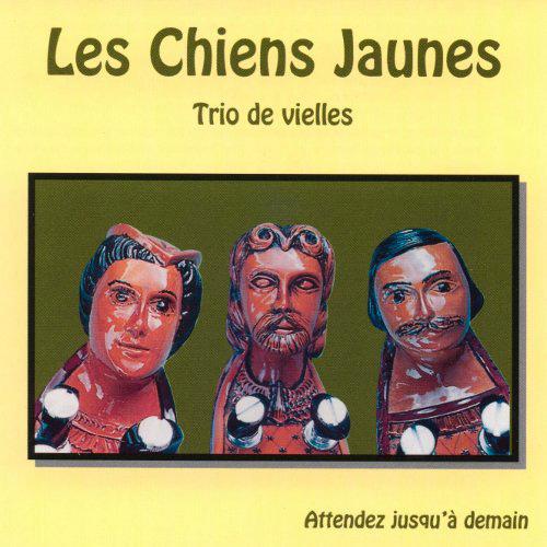 Les Chiens jaunes, pochette de l'album Attendez jusqu'à demain