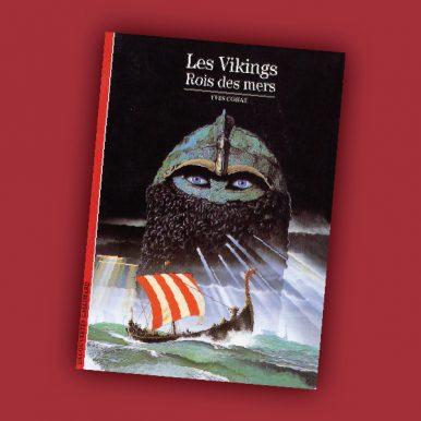 Les Vikings Rois des mers